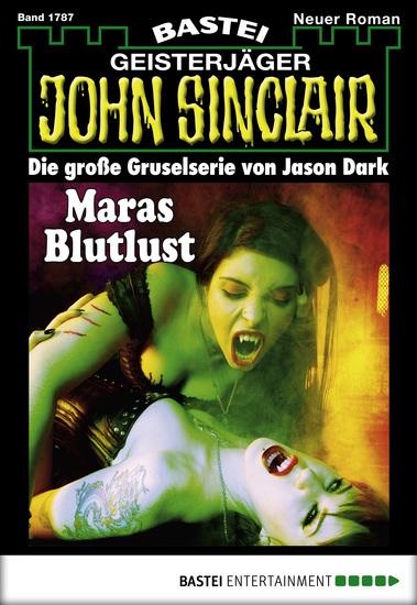 John Sinclair - Folge 1787 - Maras Blutlust - cover