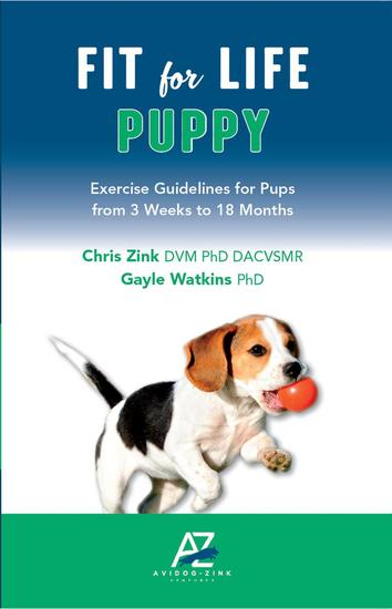 Fit For Life Puppy: Exercise Guidelines for Pups from 3 Weeks to 18 Months - cover