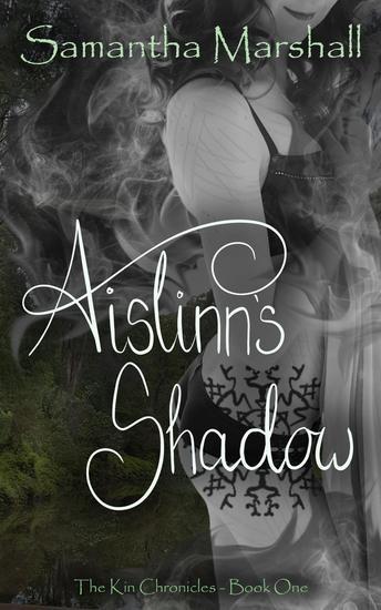 Aislinn's Shadow - The Kin Chronicles #1 - cover