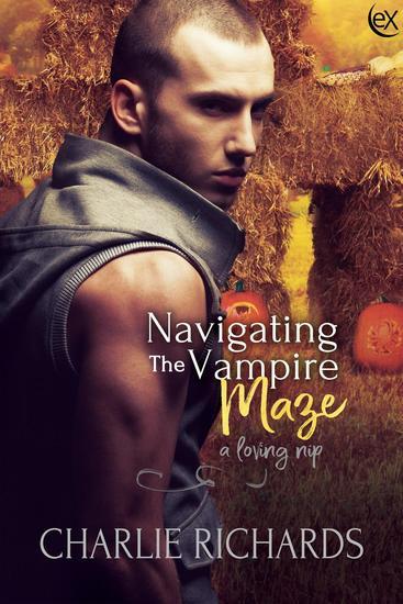 Navigating the Vampire Maze - A Loving Nip #20 - cover