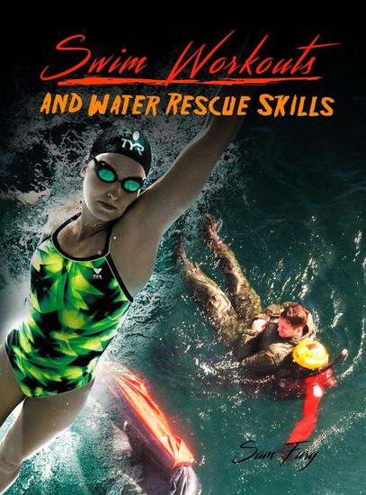 Swim Workouts and Water Rescue Skills - Survival Fitness #4 - cover
