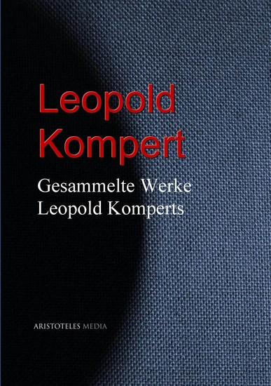 Gesammelte Werke Leopold Komperts - cover