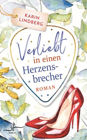 Verliebt in einen Herzensbrecher - Liebesroman - cover