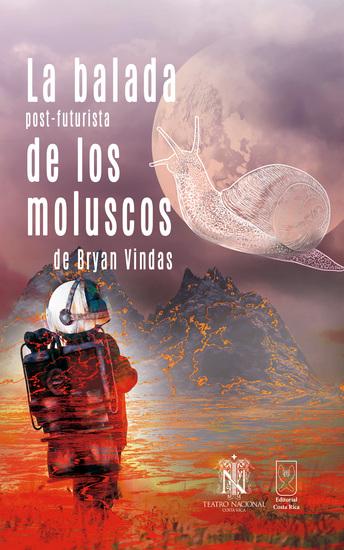 La balada post-futurista de los moluscos - cover
