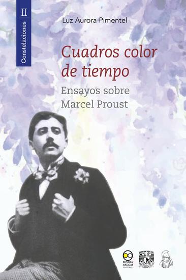 Cuadros color de tiempo - Ensayos sobre Marcel Proust - cover
