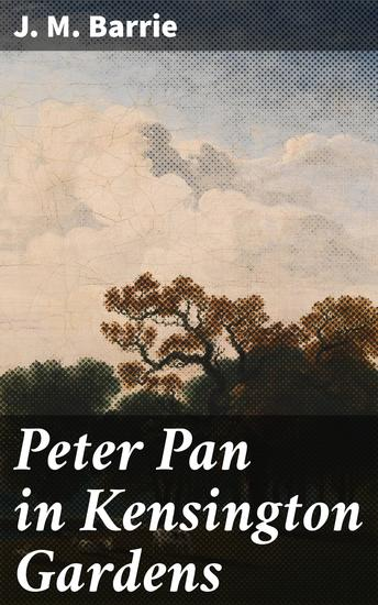 Peter Pan in Kensington Gardens - cover
