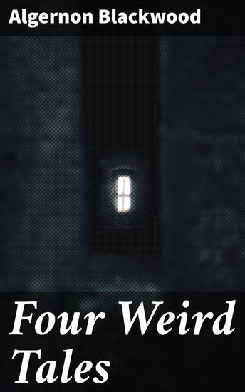 Four Weird Tales - cover