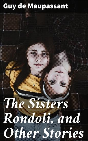 The Sisters Rondoli and Other Stories - cover