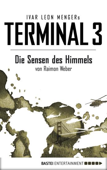 Terminal 3 - Folge 2 - Die Sensen des Himmels Thriller - cover