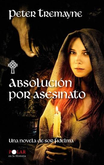 Absolución por asesinato - Una novela de sor Fidelma - cover