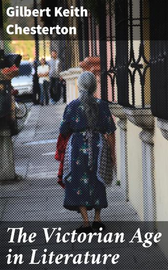 The Victorian Age in Literature - cover
