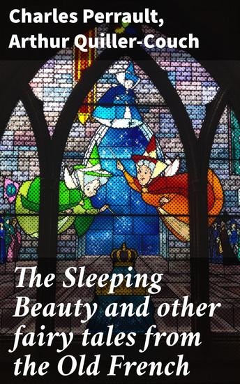 The Sleeping Beauty and other fairy tales from the Old French - cover
