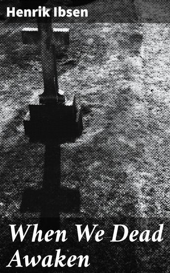 When We Dead Awaken - cover