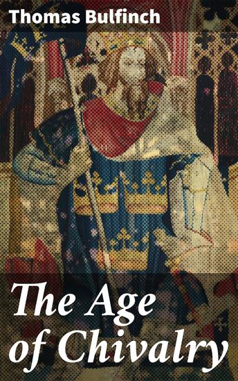 The Age of Chivalry - cover
