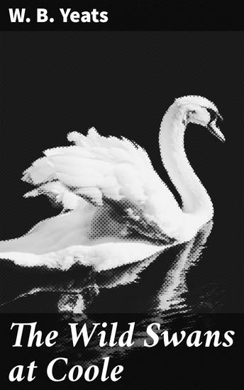 The Wild Swans at Coole - cover
