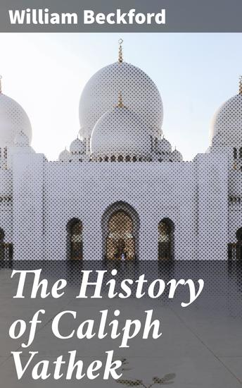 The History of Caliph Vathek - cover