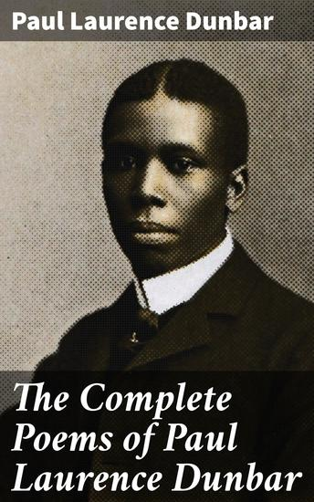 The Complete Poems of Paul Laurence Dunbar - cover