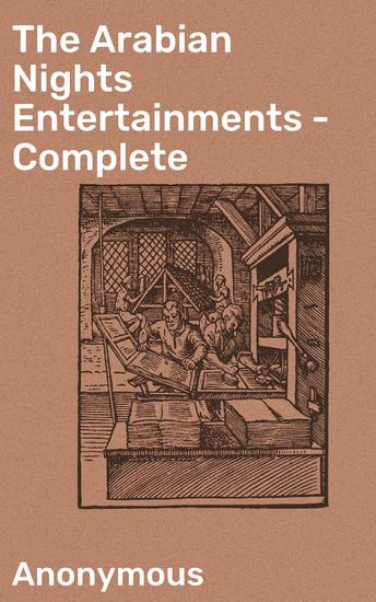 The Arabian Nights Entertainments - Complete - cover