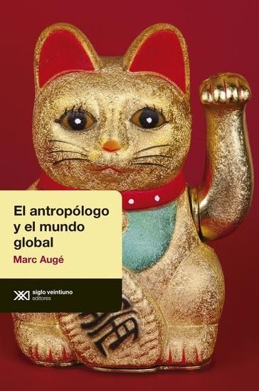 El antropólogo y el mundo global - cover