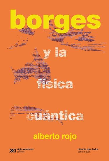Borges y la física cuántica - Formación de una elite dirigente en la Argentina criolla - cover