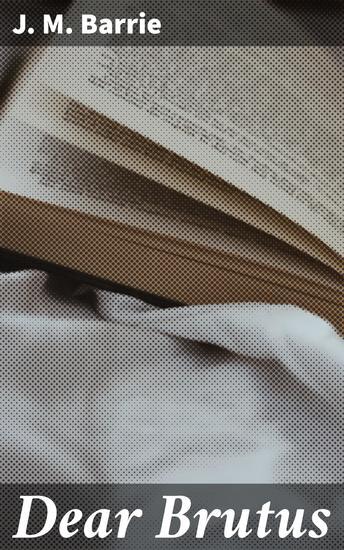 Dear Brutus - cover