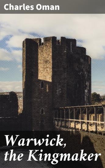 Warwick the Kingmaker - cover