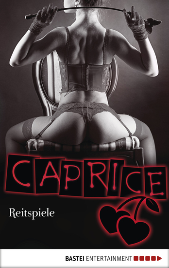 Reitspiele - Caprice - Erotikserie - cover