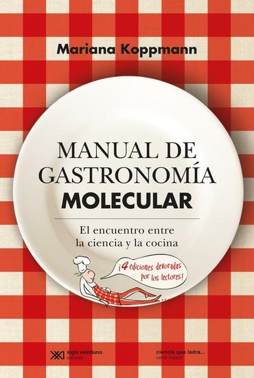 Manual de gastronomía molecular: El encuentro entre la ciencia y la cocina - cover