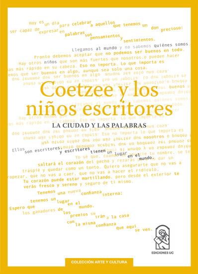 Coetzee y los niños escritores - La ciudad y las palabras - cover