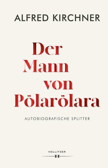 Der Mann von Pölarölara - Autobiografische Splitter - cover