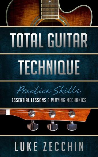 Total Guitar Technique: Essential Lessons & Playing Mechanics (Book + Online Bonus) - cover