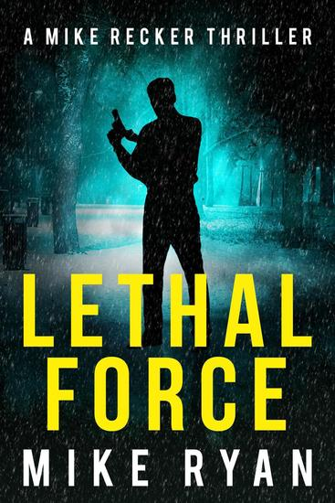 Lethal Force - The Silencer Series #11 - cover