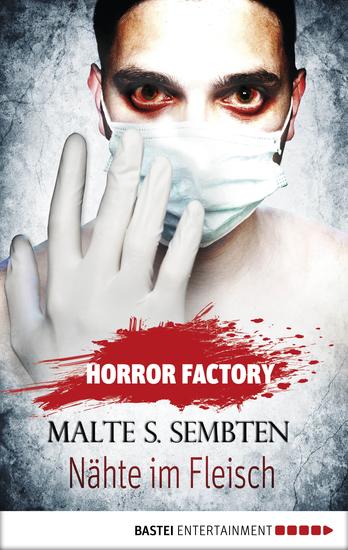 Horror Factory - Nähte im Fleisch - cover
