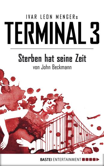 Terminal 3 - Folge 1 - Sterben hat seine Zeit Thriller - cover