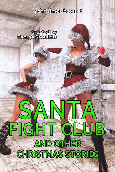 Santa Fight Club and Other Christmas Stories - cover