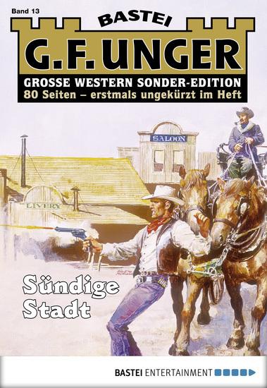G F Unger Sonder-Edition - Folge 013 - Sündige Stadt - cover