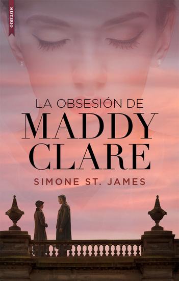 La obsesión de Maddy Clare - cover