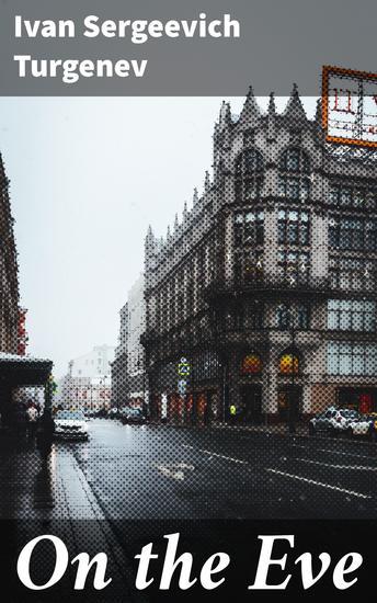 On the Eve - A Novel - cover