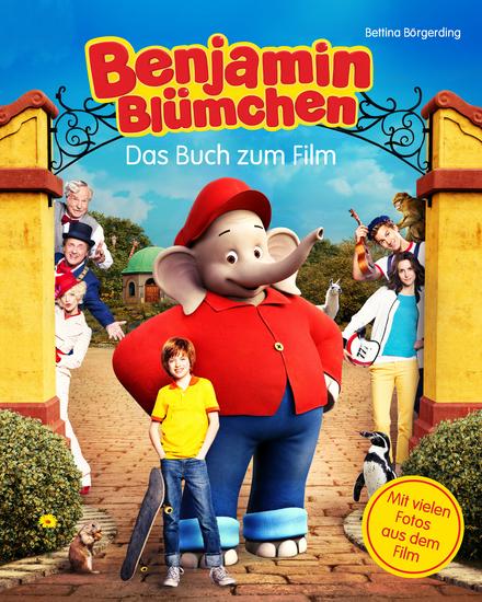 Benjamin Blümchen - Das Buch zum Kinofilm - Roman - cover