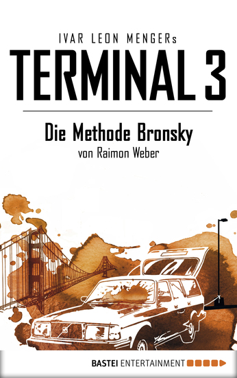 Terminal 3 - Folge 5 - Die Methode Bronsky Thriller - cover