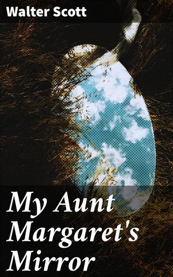 My Aunt Margaret's Mirror - cover