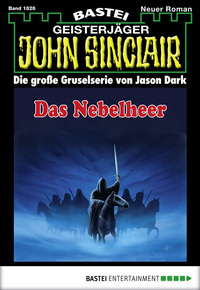 John Sinclair - Folge 1826 - Das Nebelheer