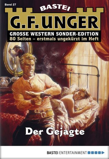 G F Unger Sonder-Edition - Folge 027 - Der Gejagte - cover
