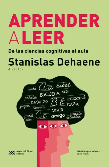 Aprender a leer - De las ciencias cognitivas al aula - cover