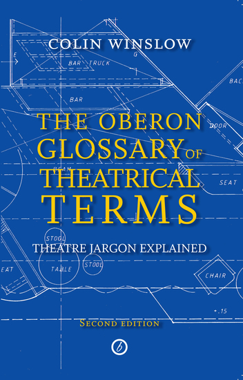 The Oberon Glossary of Theatrical Terms - cover