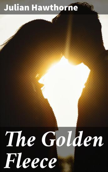 The Golden Fleece - A Romance - cover