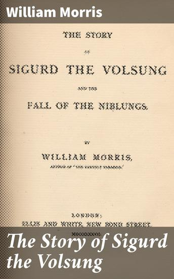 The Story of Sigurd the Volsung - cover