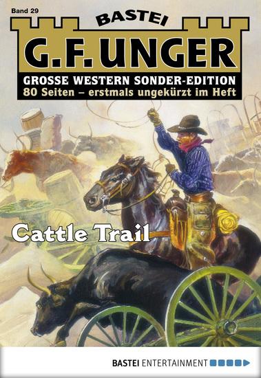 G F Unger Sonder-Edition - Folge 029 - Cattle Trail - cover