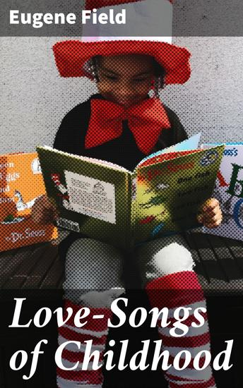 Love-Songs of Childhood - cover