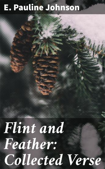 Flint and Feather: Collected Verse - cover